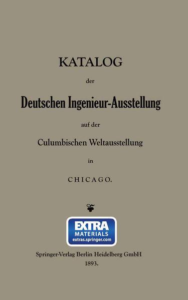 Katalog der Deutschen Ingenieur-Ausstellung auf der Columbischen Weltausstellung in Chicago - Coverbild