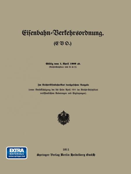Eisenbahn-Verkehrsordnung. (EVO.) Gültig vom 1. April 1909 ab. - Coverbild