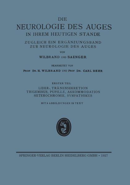 Lider-, Tränensekretion Trigeminus, Pupille, Akkommodation Heterochromie, Sympathikus - Coverbild