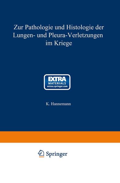 Zur Pathologie und Histologie der Lungen- und Pleura-Verletzungen im Kriege - Coverbild