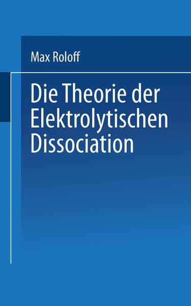 Die Theorie der Elektrolytischen Dissociation - Coverbild