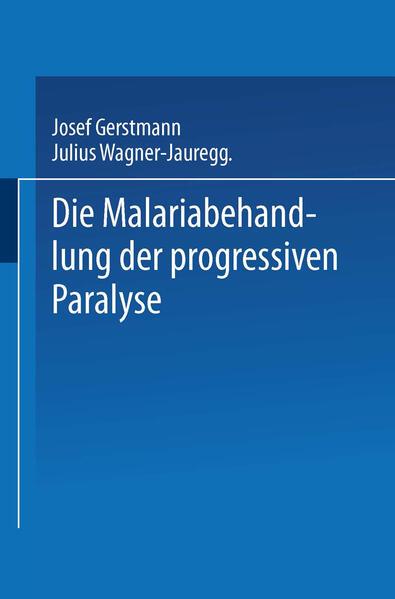 Die Malariabehandlung der Progressiven Paralyse - Coverbild