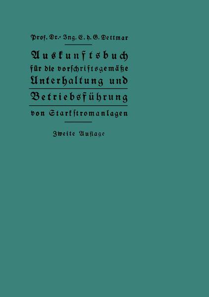 Auskunftsbuch für die vorschriftsgemäße Unterhaltung und Betriebsführung von Starkstromanlagen - Coverbild