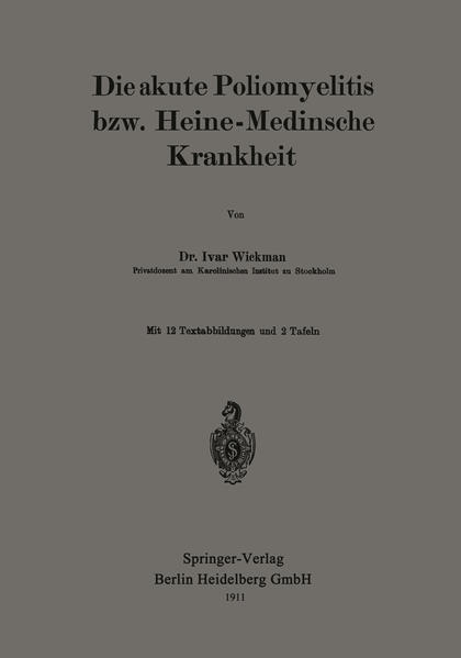 Die akute Poliomyelitis bzw. Heine-Medinsche Krankheit - Coverbild