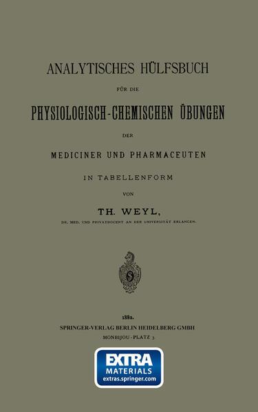 Analytisches Hülfsbuch für die Physiologisch-Chemischen Übungen der Mediciner und Pharmaceuten in Tabellenform - Coverbild