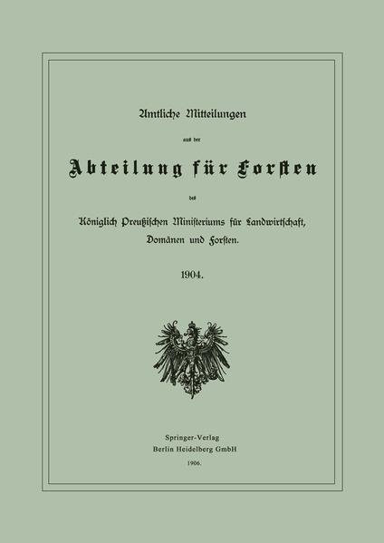 Amtliche Mitteilungen aus der Abteilung für Forsten des Königlich Preußischen Ministeriums für Landwirtschaft, Domänen und Forsten - Coverbild
