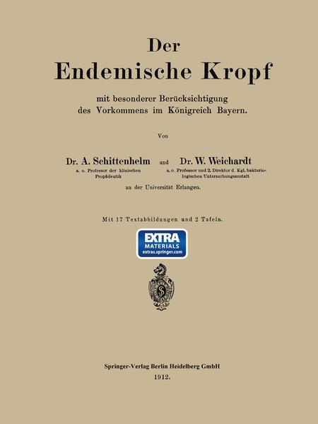 Der Endemische Kropf mit besonderer Berücksichtigung des Vorkommens im Königreich Bayern - Coverbild