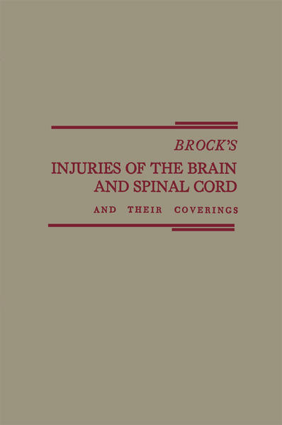 Brock's Injuries of the Brain and Spinal Cord and Their Coverings - Coverbild