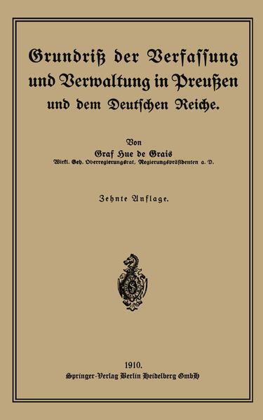Grundriß der Verfassung und Verwaltung in Preußen und dem Deutschen Reiche - Coverbild