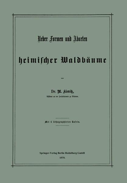 Ueber Formen und Abarten heimischer Waldbäume - Coverbild