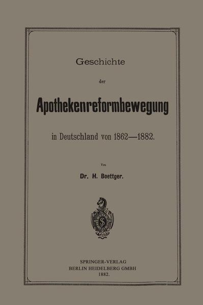 Geschichte der Apothekenreformbewegung in Deutschland von 1862–1882 - Coverbild