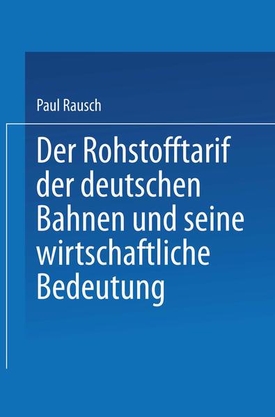 Der Rohstofftarif der deutschen Bahnen und seine wirtschaftliche Bedeutung - Coverbild