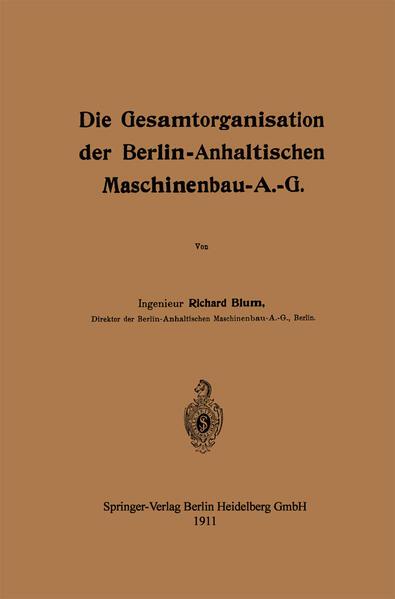 Die Gesamtorganisation der Berlin-Anhaltischen Maschinenbau-A.-G. - Coverbild