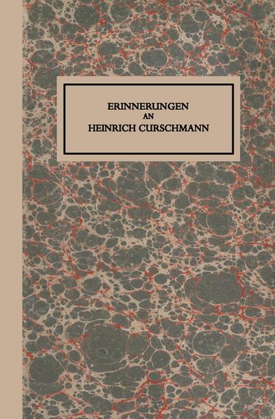 Erinnerungen an Heinrich Curschmann - Coverbild