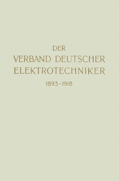 Der Verband Deutscher Elektrotechniker 1893–1918 - Coverbild