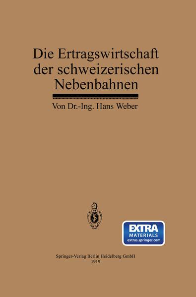 Die Ertragswirtschaft der schweizerischen Nebenbahnen - Coverbild