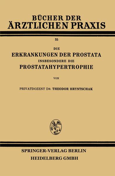 Die Erkrankungen der Prostata Insbesondere die Prostatahypertrophie - Coverbild