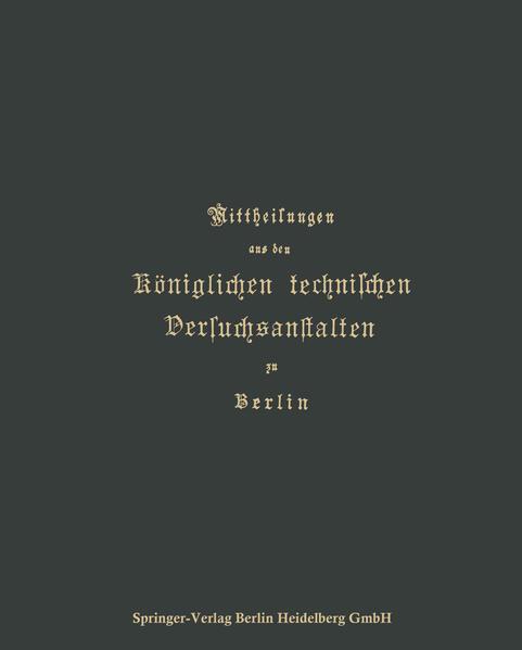Mittheilungen aus den Königlichen technischen Versuchsanstalten zu Berlin - Coverbild