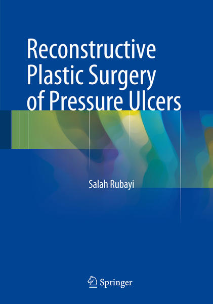 Reconstructive Plastic Surgery of Pressure Ulcers - Coverbild