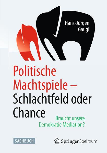 Politische Machtspiele - Schlachtfeld oder Chance - Coverbild