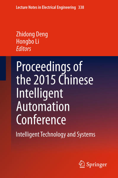 Proceedings of the 2015 Chinese Intelligent Automation Conference - Coverbild