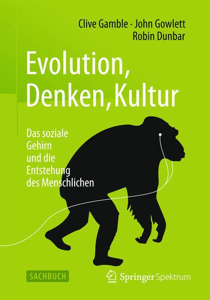 «Evolution, Denken, Kultur»: 978-3662467671 von Clive Gamble PDF DJVU