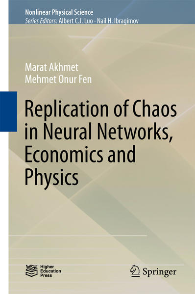 Replication of Chaos in Neural Networks, Economics and Physics - Coverbild