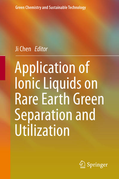 Application of Ionic Liquids on Rare Earth Green Separation and Utilization - Coverbild