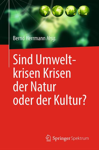 Sind Umweltkrisen Krisen der Natur oder der Kultur? - Coverbild