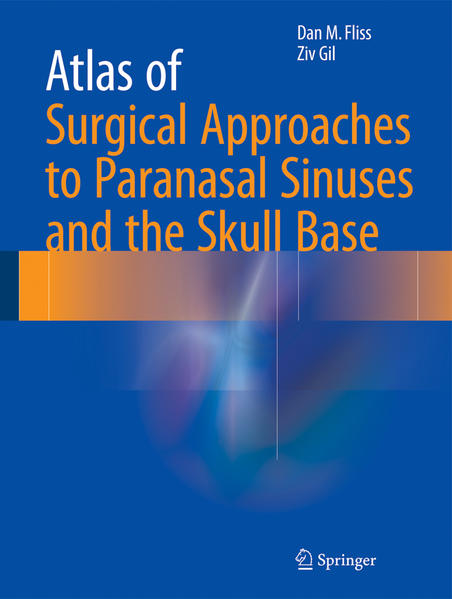 Atlas of Surgical Approaches to Paranasal Sinuses and the Skull Base - Coverbild