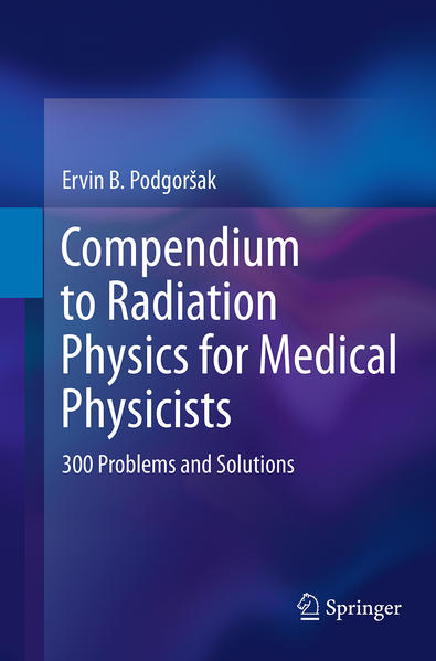 Compendium to Radiation Physics for Medical Physicists - Coverbild