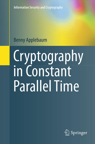 Cryptography in Constant Parallel Time - Coverbild