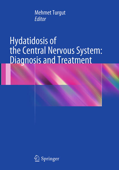 Hydatidosis of the Central Nervous System: Diagnosis and Treatment - Coverbild