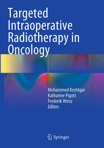 Targeted Intraoperative Radiotherapy in Oncology - Coverbild