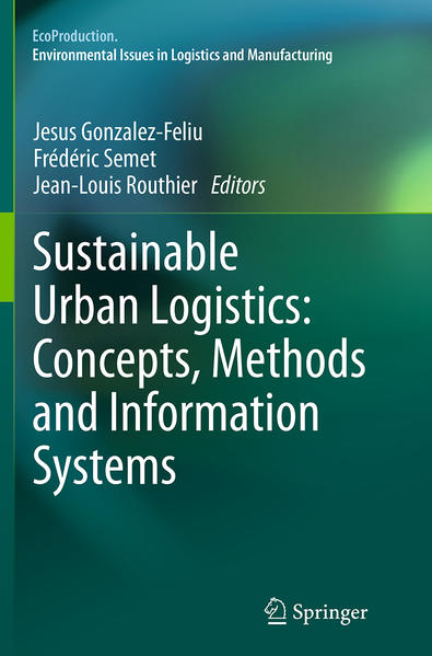 Sustainable Urban Logistics: Concepts, Methods and Information Systems - Coverbild
