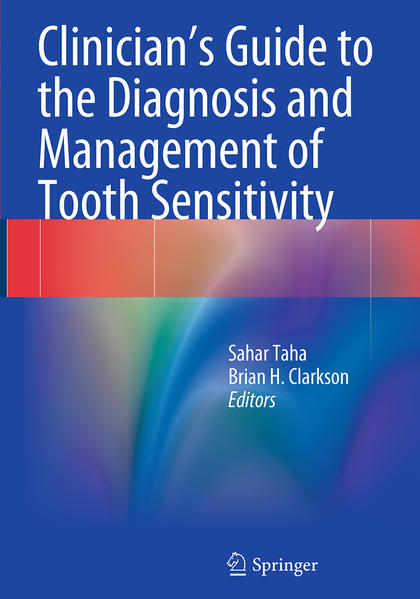 Clinician's Guide to the Diagnosis and Management of Tooth Sensitivity - Coverbild