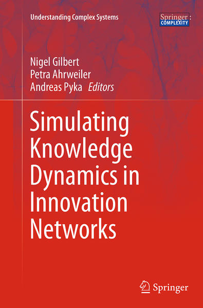 Simulating Knowledge Dynamics in Innovation Networks - Coverbild