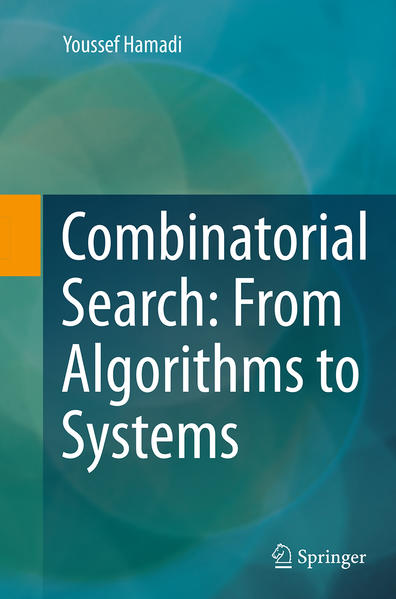 Combinatorial Search: From Algorithms to Systems - Coverbild