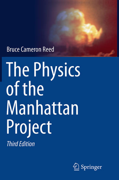 The Physics of the Manhattan Project - Coverbild