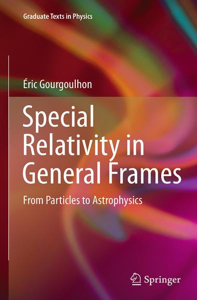 Special Relativity in General Frames - Coverbild