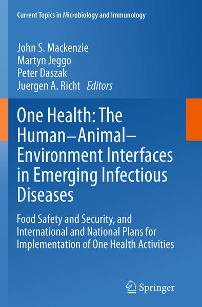 One Health: The Human-Animal-Environment Interfaces in Emerging Infectious Diseases - Coverbild