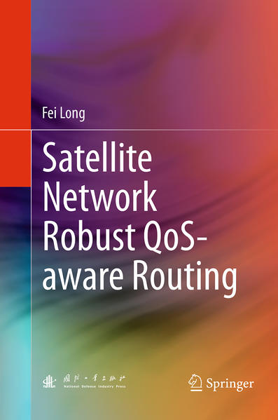 Satellite Network Robust QoS-aware Routing - Coverbild