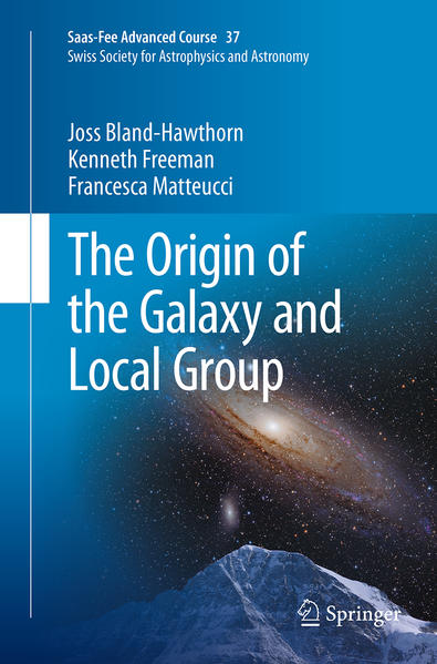 The Origin of the Galaxy and Local Group - Coverbild