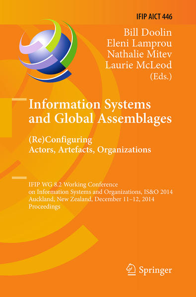 Information Systems and Global Assemblages: (Re)configuring Actors, Artefacts, Organizations - Coverbild