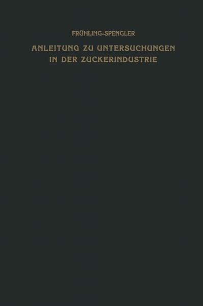 Anleitung zu Untersuchungen in der Zuckerindustrie - Coverbild