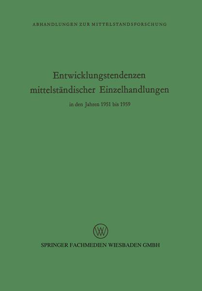 Entwicklungstendenzen mittelständischer Einzelhandlungen in den Jahren 1951 bis 1959 - Coverbild