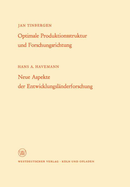Optimale Produktionsstruktur und Forschungsrichtung / Neue Aspekte der Entwicklungsländerforschung - Coverbild