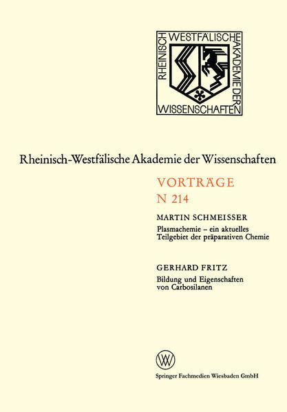 Plasmachemie — ein aktuelles Teilgebiet der präparativen Chemie. Bildung und Eigenschaften von Carbosilanen - Coverbild