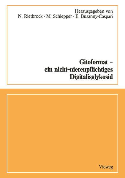 Gitoformat — ein nicht-nierenpflichtiges Digitalisglykosid - Coverbild