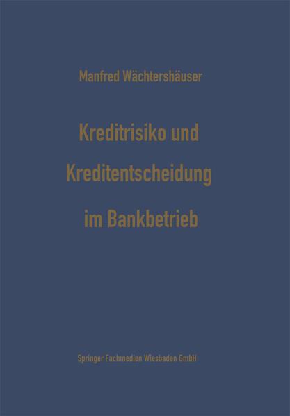 Kreditrisiko und Kreditentscheidung im Bankbetrieb - Coverbild